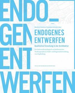 Endogenes Entwerfen von Omahna,  Manfred, Schruth,  Franziska