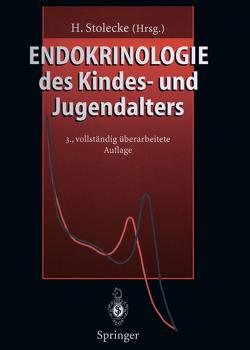 Endokrinologie des Kindes- und Jugendalters von Eysselein,  V., Girard,  J., Goebell,  H., Grandt,  D., Hauffa,  B.P., Hürter,  P., Jüppner,  H., Klett,  M., Krohn,  H.-P., Mullis,  P., Rascher,  W., Reinwein,  D., Rey-Stocker,  I., Stolecke,  H., Stolecke,  Herbert F.