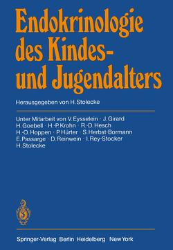 Endokrinologie des Kindes- und Jugendalters von Eysselein,  V., Girard,  J., Goebell,  H., Herbst-Bormann,  S., Hesch,  R.-D., Hoppen,  H.-O., Hürter,  P., Krohn,  H.-P., Passarge,  E., Reinwein,  D., Rey-Stocker,  I., Stolecke,  H.
