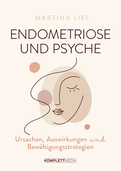 Endometriose und Psyche von Liel,  Martina