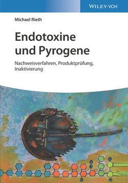 Endotoxine und Pyrogene von Rieth,  Michael