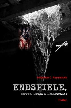 Endspiele. von Rosenstock,  Sebastian C.