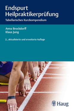 Endspurt Heilpraktikerprüfung von Brockdorff,  Anna, Jung,  Klaus