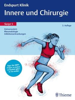 Endspurt Klinik Skript 5: Innere und Chirurgie – Immunsystem, Rheumatologie