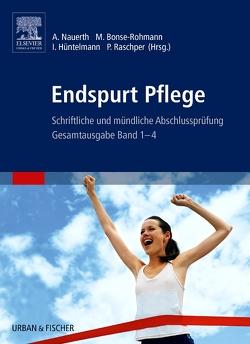 Endspurt Pflege von Bonse-Rohmann,  Mathias, Hüntelmann,  Ines, Nauerth,  Annette, Raschper,  Patrizia