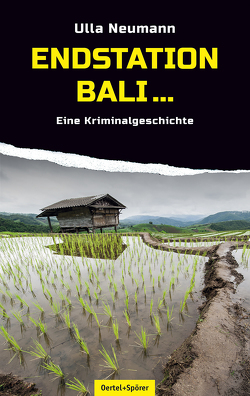 Endstation Bali… von Neumann,  Ulla