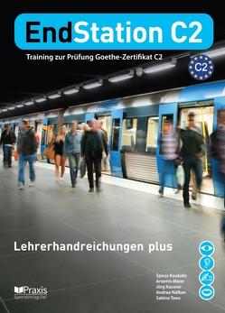 EndStation C2 – Lehrerhandreichungen plus von Kassner,  Jörg, Koukidis,  Spiros, Maier,  Artemis, Näfken,  Andrea, Tews,  Sabine