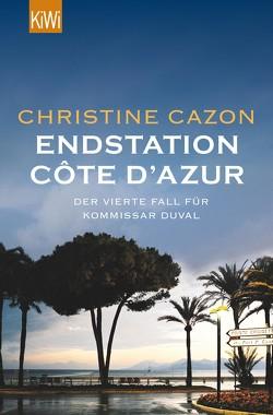 Endstation Côte d´Azur von Cazon,  Christine