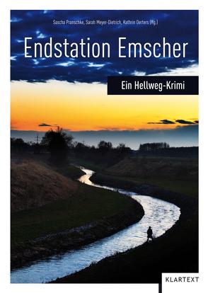 Endstation Emscher von Meyer-Dietrich,  Sarah, Oerters,  Kathrin, Pranschke,  Sascha