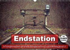Endstation – In Vergessenheit geratene Bahngleise (Wandkalender 2019 DIN A3 quer) von Wenk,  Marcel