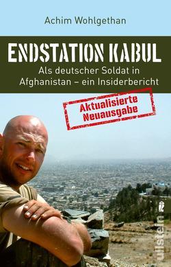 Endstation Kabul von Schulze,  Dirk, Wohlgethan,  Achim