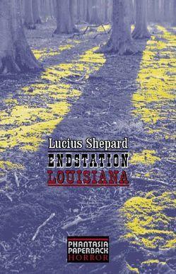 Endstation Louisiana von Koerber,  Joachim, Shepard,  Lucius