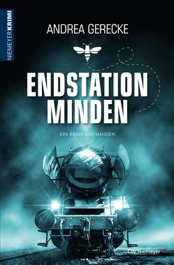Endstation Minden von Gerecke,  Andrea