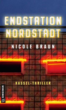 Endstation Nordstadt von Braun,  Nicole