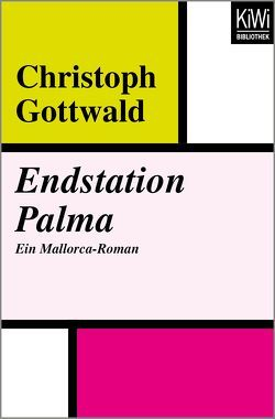 Endstation Palma von Gottwald,  Christoph