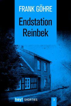 Endstation Reinbek von Göhre,  Frank