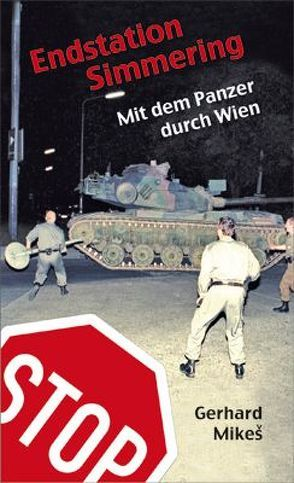 Endstation Simmering von Mikeš,  Gerhard
