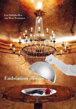 Endstation Tessin von Trummer,  Beat
