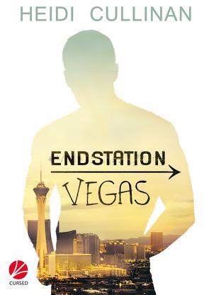 Endstation: Vegas von Cullinan,  Heidi, Stanek,  Uta