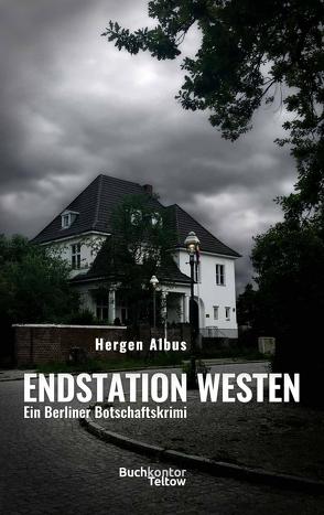 Endstation Westen von Albus,  Hergen
