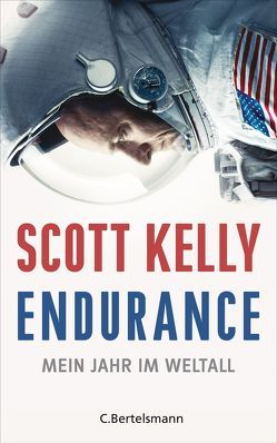 Endurance von Kelly,  Scott, Kober,  Hainer