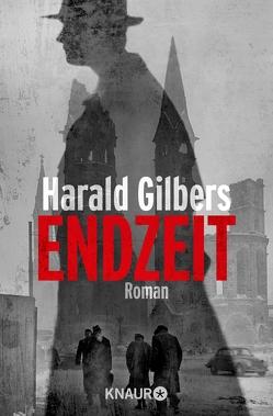 Endzeit von Gilbers,  Harald