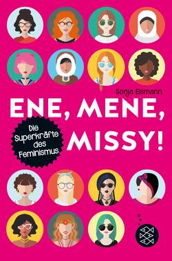 Ene, mene, Missy. Die Superkräfte des Feminismus von Eismann,  Sonja