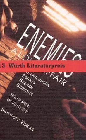 Enemies – A Love Affair von Ghazzawi,  Izzat, Oz,  Amos