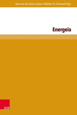 Energeia von Osten-Sacken,  Vera von der, Zimmerli,  Walther Ch.