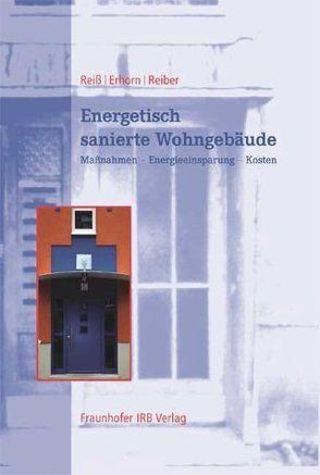 Energetisch sanierte Wohngebäude. von Erhorn,  Hans, Reiber,  Martin, Reiß,  Johann
