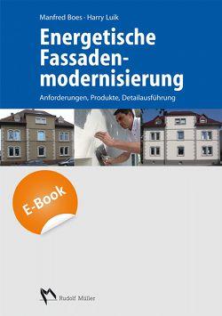 Energetische Fassadenmodernisierung – E-Book (PDF) von Boes,  Manfred, Falk,  Roland, Luik,  Harry