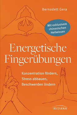 Energetische Fingerübungen von Gera,  Bernadett