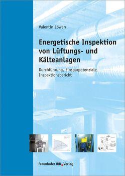 Energetische Inspektion von Lüftungs- und Kälteanlagen. von Löwen,  Valentin