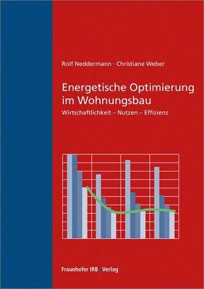 Energetische Optimierung im Wohnungsbau. von Neddermann,  Rolf, Weber,  Christiane