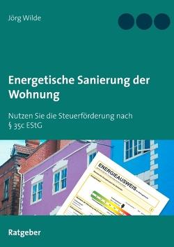 Energetische Sanierung der Wohnung von Wilde,  Jörg