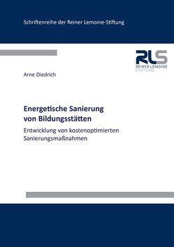 Energetische Sanierung von Bildungsstätten von Diedrich,  Arne