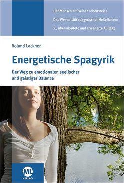 Energetische Spagyrik von Lackner,  Roland