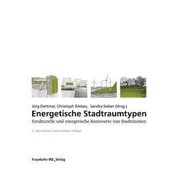Energetische Stadtraumtypen. von Dettmar,  Jörg, Drebes,  Christoph, Sieber,  Sandra