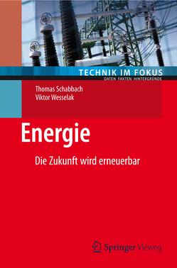 Energie von Schabbach,  Thomas, Wesselak,  Viktor