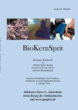 Energie / BioKernSprit von Michels,  Jochen K.