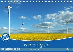 Energie – erneuerbar – Biomasse (Tischkalender 2018 DIN A5 quer) von Flori0,  k.A.