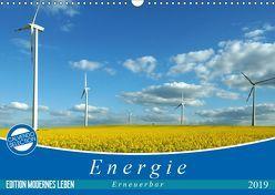 Energie – erneuerbar – Biomasse (Wandkalender 2019 DIN A3 quer)
