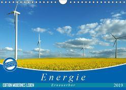 Energie – erneuerbar – Biomasse (Wandkalender 2019 DIN A4 quer)