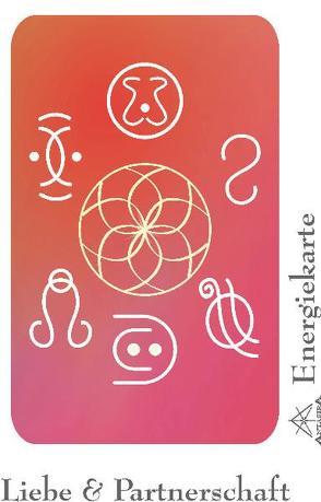 """Energie – Symbolkarte """"Liebe & Partnerschaft"""" von Becvar,  Wolfgang, Neuner,  Werner J"""