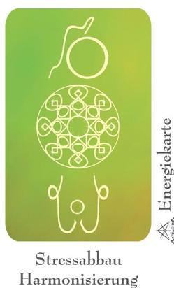 """Energie – Symbolkarte """"Stressabbau & Harmonisierung"""" von Becvar,  Wolfgang, Neuner,  Werner J"""