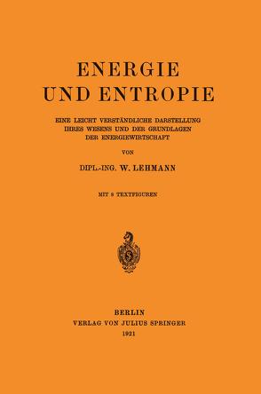 Energie und Entropie von Lehmann,  Wilhelm