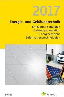 Energie- und Gebäudetechnik 2017 von Schmidt,  Peer, Veit,  Jörg