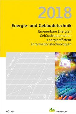 Energie- und Gebäudetechnik 2018 von Schmidt,  Peer, Veit,  Jörg