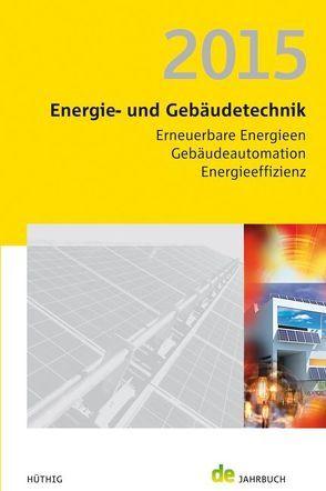 Energie- und Gebäudetechnik 2015 von Schmidt,  Peer, Veit,  Jörg