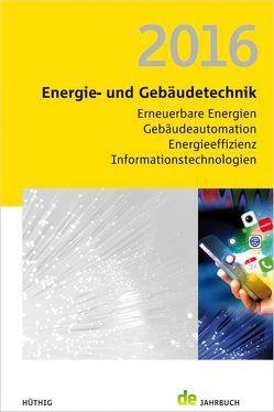 Energie- und Gebäudetechnik 2016 von Schmidt,  Peer, Veit,  Jörg